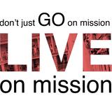 Don't Just Go on Mission Live on Mission - Neil Deakin - 24th September 2017