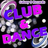 Club & Dance Mix mixed by Galaxy 9 Records (Februar 2014)