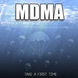 """MDMA """"take a firts time"""""""