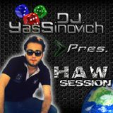Dj yassinovich presents. HAW.SESSION EP35(The podcast)[incl Dj guest Teo Brothers(Amsterdam)]