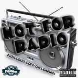 NOT FOR RADIO PT. 4 (NEW HIP HOP)