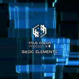 True Color Podcast 09 - Basic Elements