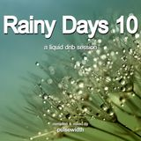 Rainy Days 10: A Liquid DnB Session