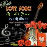 DJ Dhann - The Best Love Songs Of All Time