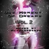 One Moment Of Dreams Vol. 2