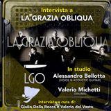 Intervista a La Grazia Obliqua