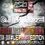 DJ Voyage · JAM'N 94.5FM · #FridayNightThrowdown #LetOutEdition 6-21-2019