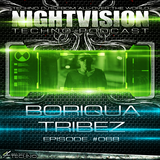 68_boriqua_tribez_-_nightvision_techno_podcast_68_pt2