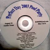 Perfect Day 2003 Pool Party, Austin TX CD 4 of 4-DJ Don Bishop