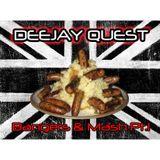 Deejay Quest - Bangers & Mash Pt.1