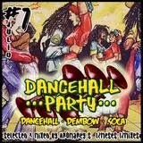 #7 Dancehall Party - Aromarey Soundklap (12Meses - 12Mixes)