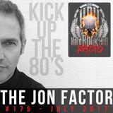 Hard Rock Hell Radio - The Jon Factor 177 - August 2017