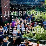 Liverpool Soul Weekender LIVE - Friday 22/6/18 - Flanny, Jules Barsoulona, Soulera5150, Steve Plumb