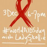 KISS & TELL with Lady Skollie Ep. 19 #WorldAIDSDay Edition with Klaus