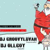 PUFFYLICIOUS MIX#LIVE AT LA LOCA# DJs GROOVYLUVAH & OLLGOY