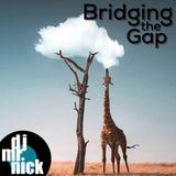 Bridging the Gap ~ September 10th, 2018: Mellow Monday Beats