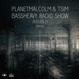 planetmälcolm & Tsim - BASSHEAVY radio show on Tilos 2013.09.21
