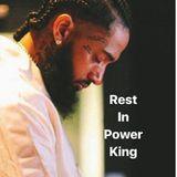 THE BLEND KING DJ I AM PRESENTS: NIPSEY HUSSEL FOREVER: Crenshaw / Slauson / Marathon / Vector90 / G