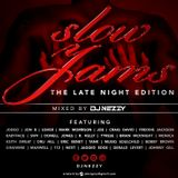 SLOW JAMS 'the late night edition'