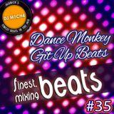 finest.mixing BEATS #35 - Dance Monkey Git Up Beats