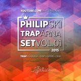 PHILIP - TRAPárna set vol.01 (2015)
