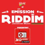 Emission RIDDIM 17 juillet 2017