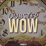 DUBSTEP WOW 048 | TIME TO RAGE