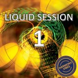 Liquid Session #1