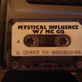 Mystical Influence W/ MC GQ Side A