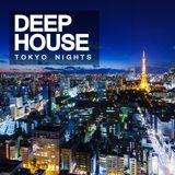 Deep House: Tokyo Nights
