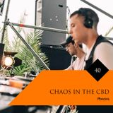 Phonica Mix Series 40: Chaos In The CBD