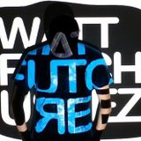 Podcast #8 : Wattfutchureez