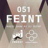 DJ OSTAP - FEINT RADIO SHOW №51 (VOICE FREE MIX)