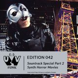 UV Funk 042: Soundtrack Special Part 2: Synth Horror Movies