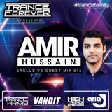 Trance Forever Podcast (Guest Mix Episode 045 Amir Hussain)