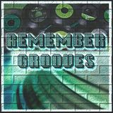 RHB - Remember Grooves Radioshow 022