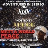 ADVENTURES IN STEREO w/ METTA WORLD PEACE