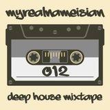 myrealnameisian | deep house mixtape | episode 012