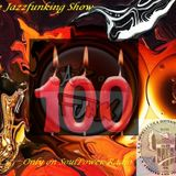 The 100th Jazzfunking Show for SoulPower-Radio from 18th Oct 2013
