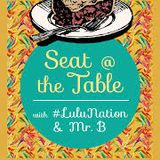 01 | 21 | 18 | SEAT AT THE TABLE w/LuluNation & Mr. B | LIVE audience at NW Film Forum (unedited)