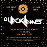 2016 NYE Mixtape Celebrating 10 Years of Hip Hop and RnB - DJ Jack James