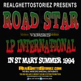 ROAD STAR VS LP IN ST MARY SUMMER 1994