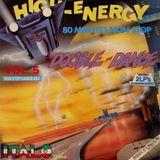 High-Energy Double-Dance Volume 5 (1986) 80 mins non-stop mix