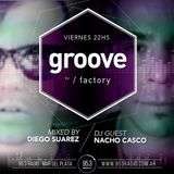 Groove@953radio : Diego Suarez / Nacho Casco (Dj Guest)  [15 - Agosto - 2014]