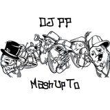 DJ PP - MashUpTo /FREE DOWNLOAD