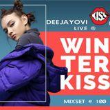 DeeJayOvi - Live @ Winter Kiss Busteni MIXSET #100