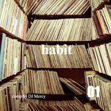 habit 01 (comp by DJ Mercy)