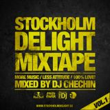 DJ Chechin - Stockholm Delight Mixtape Vol.1 (2013)
