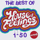 Best of House of Feelings Radio, Episodes 01-50