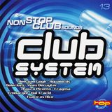 Club System 13 - Non Stop Club Sounds (1999)
